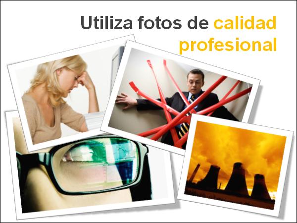 Usa fotos de calidad profesional