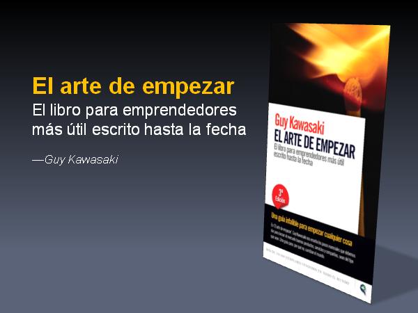 LIBRO EL ARTE DE EMPEZAR GUY KAWASAKI PDF