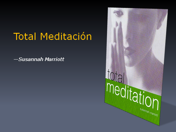 """Total Meditación"" de Susannah Marriott"