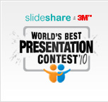 Slideshare's World's Best Presentation Contest 2010