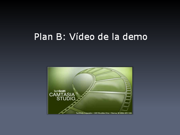 Plan B: graba un vídeo de la demo