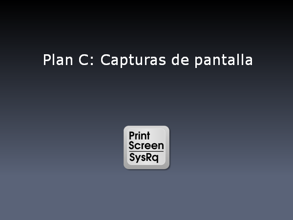 Plan C: Capturas de pantalla