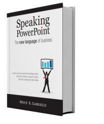 Speaking PowerPoint de Bruce Gabrielle