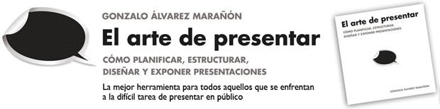 El Arte de Presentar por Gonzalo Álvarez Marañón