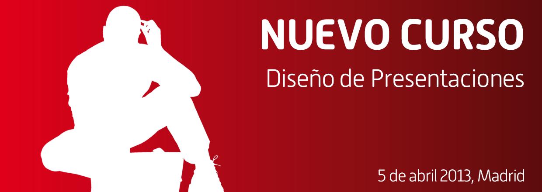 Nuevo curso de diseño de presentaciones en abierto en Madrid