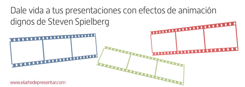 Dale vida a tus presentaciones con efectos de animación dignos de Steven Spielberg