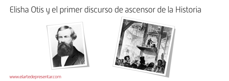 Elisha Otis y el primer discurso de ascensor de la Historia