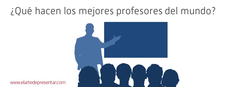 ¿Qué hacen los mejores profesores del mundo?
