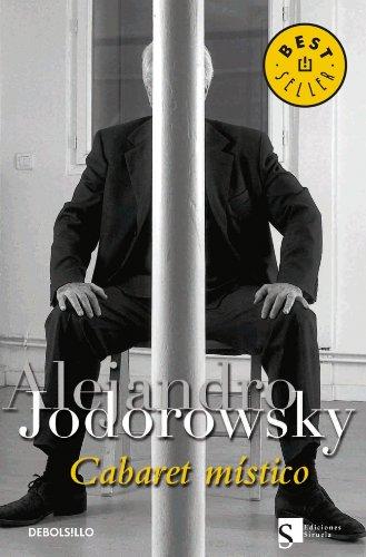 Cabaret Místico por Alejandro Jodorowsky