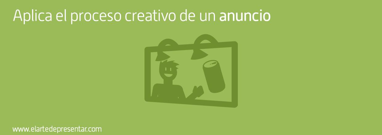 5 Trucos de publicista: aplica a tu presentación el proceso creativo de un anuncio