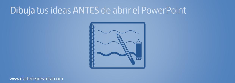 El secreto mejor guardado de las presentaciones inolvidables: dibuja tus ideas antes de abrir el PowerPoint