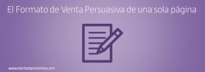 El Formato de Venta Persuasiva de una sola página