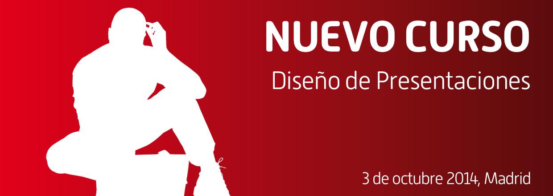 Nueva edición del curso de Diseño de Presentaciones en Madrid
