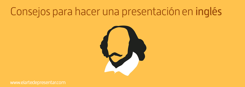 Consejos para hacer una presentación en inglés