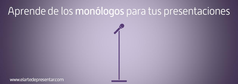 ¿Por qué lo llaman presentación cuando quieren decir monólogo?