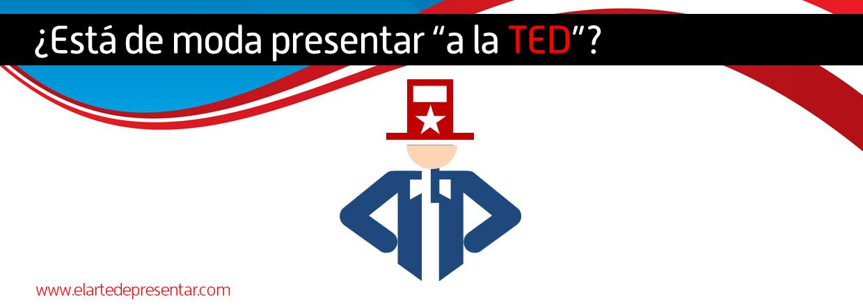 "¿Está de moda presentar ""a la TED""?"