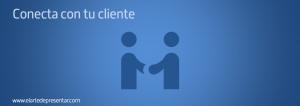 Conecta con tu cliente