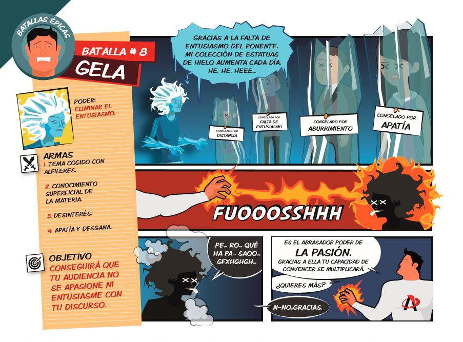 El superhéroe de las presentaciones se enfrenta en su 8ª batalla épica contra la fría y distante Gela