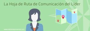 La Hoja de Ruta de Comunicación del Líder