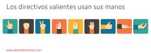 Los directivos valientes usan sus manos al hablar en público