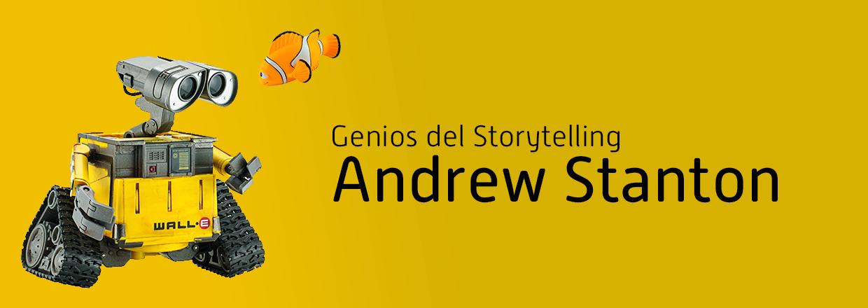Genios del Storytelling: Andrew Stanton