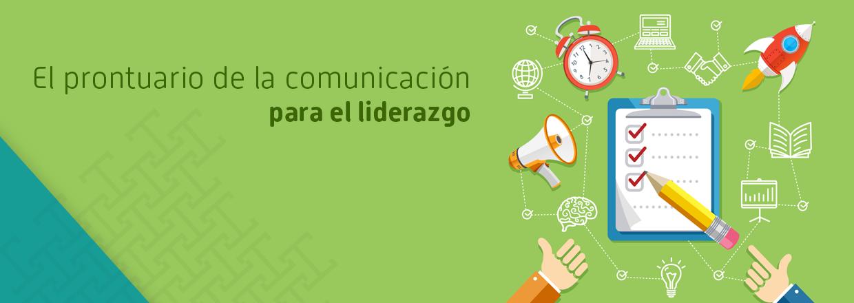 El prontuario de la comunicación para el liderazgo