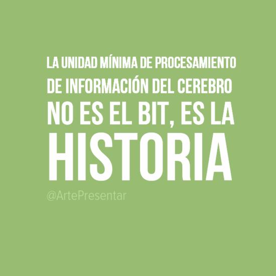 La unidad mínima de procesamiento de información del cerebro no es el bit, es la historia