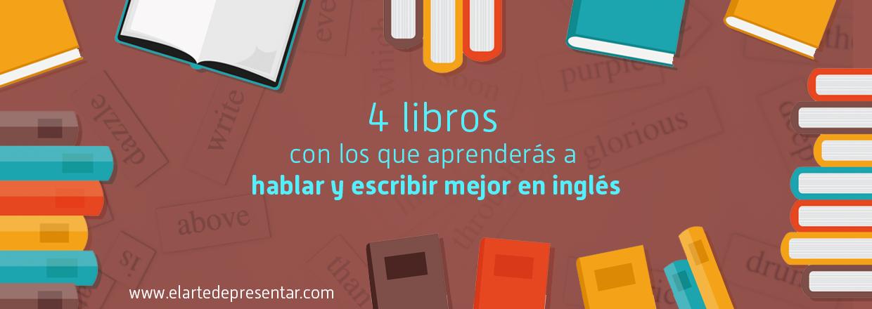 4libros para aprender a hablar y escribir inglés