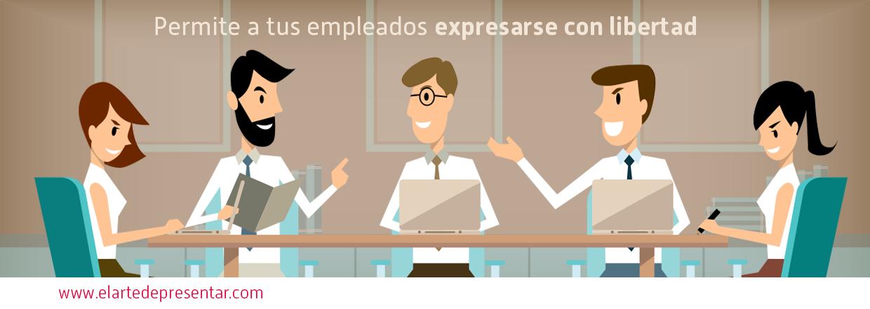 Permite a tus empleados expresar sus preocupaciones con libertad y conseguirás mejores resultados y retener el talento