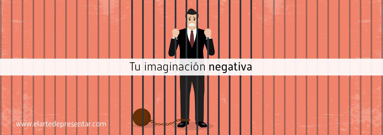 No dejes que tu imaginación negativa estropee tu próxima presentación