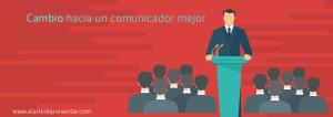 Cambio hacia un comunicador mejor
