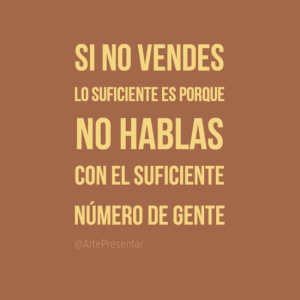 Si no vendes lo suficiente...