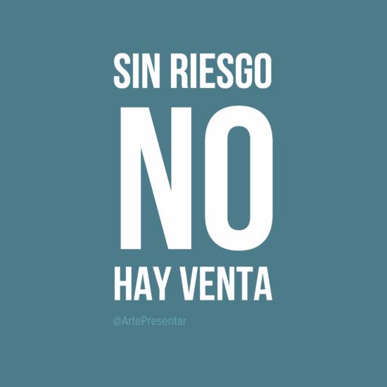 #citas Sin riesgo no hay venta