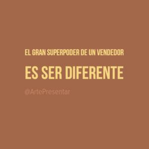 El gran superpoder de un vendedor es ser diferente