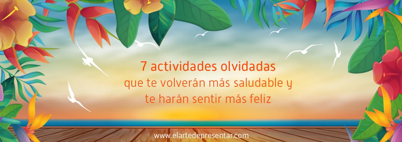 7 actividades olvidadas desde tu infancia que te volverán más saludable y te harán sentir más feliz