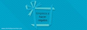 Empeiza a hacer regalos