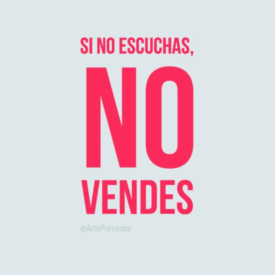 #citas Si no escuchas, no vendes