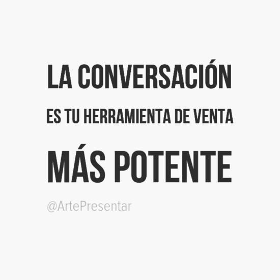 Las conversación es tu herramienta de venta