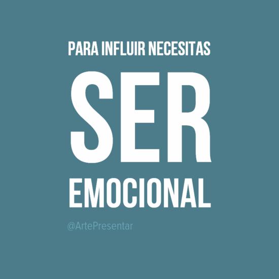 #citas Para influir necesitas ser emocional