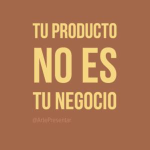 Tu producto no es tu negocio