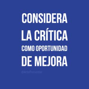 Considera la crítica como oportunidad de mejora