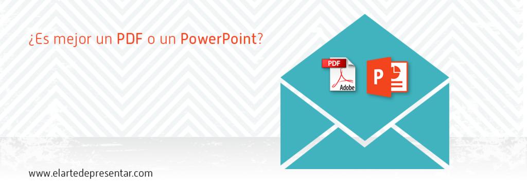 ¿Es mejor un PDF o un PowerPoint? Aprende a dar una difusión óptima a tus presentaciones