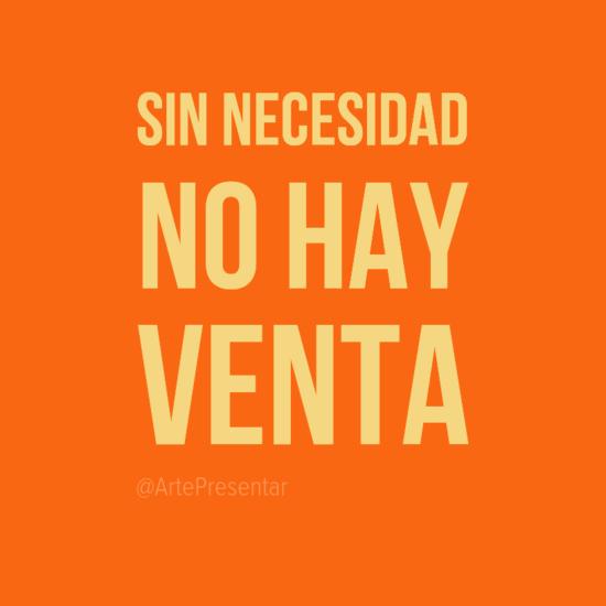 #citas Sin necesidad no hay venta