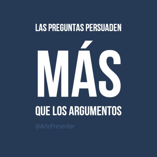 #citas Las preguntas persuaden más que los argumentos