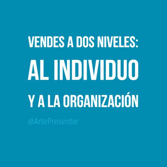 #citas Vendes a dos niveles: al individuo y a la organización