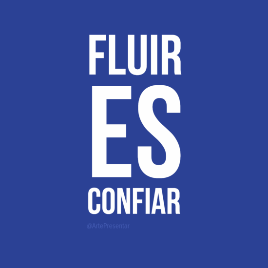 #citas Fluir es confiar