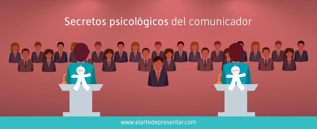 Secretos psicológicos del comunicador consciente: mantén tu cuerpo y tu mente en el mismo sitio