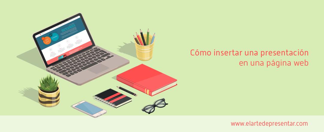 Secretos del PowerPoint: Cómo insertar una presentación en una página web o blog