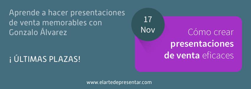 Aprende a hacer presentaciones de venta memorables con Gonzalo Álvarez. ¡Últimas plazas!