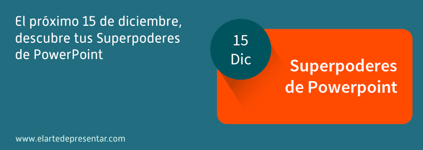 El próximo 15 de diciembre, descubre tus Superpoderes de PowerPoint